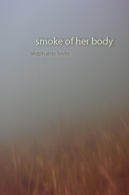 Smoke of Her Body