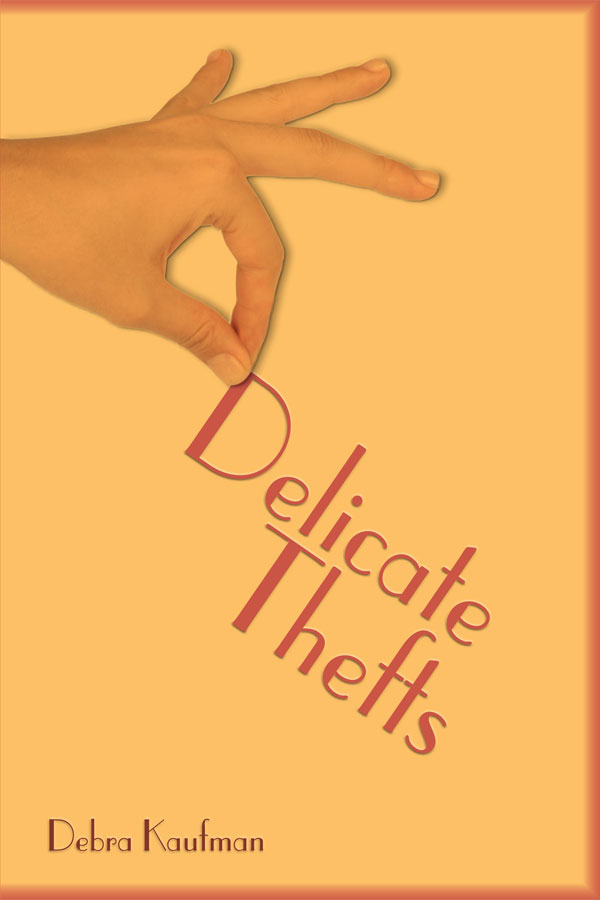 Delicate Thefts