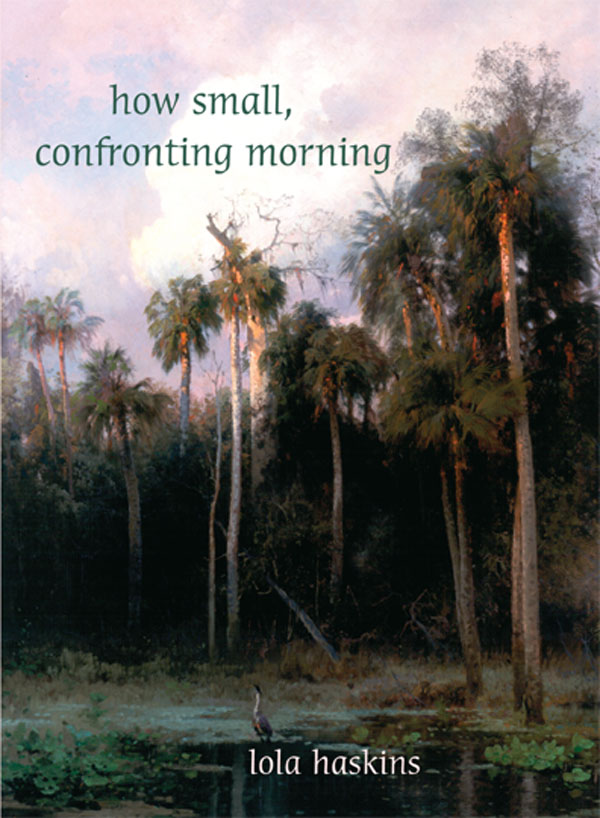 How Small, Confronting Morning